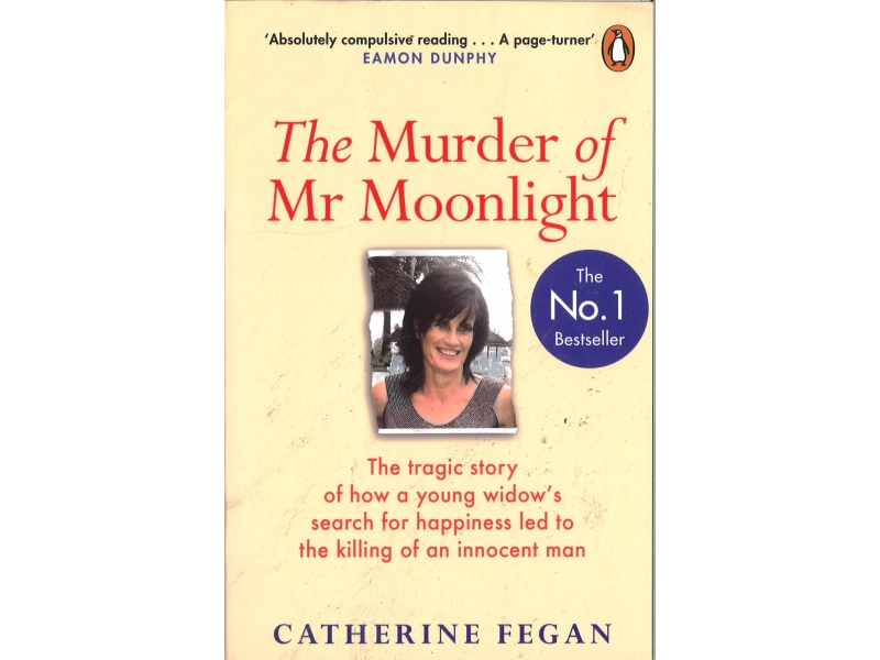 Catherine Fegan - The Murder Of Mr Moonlight