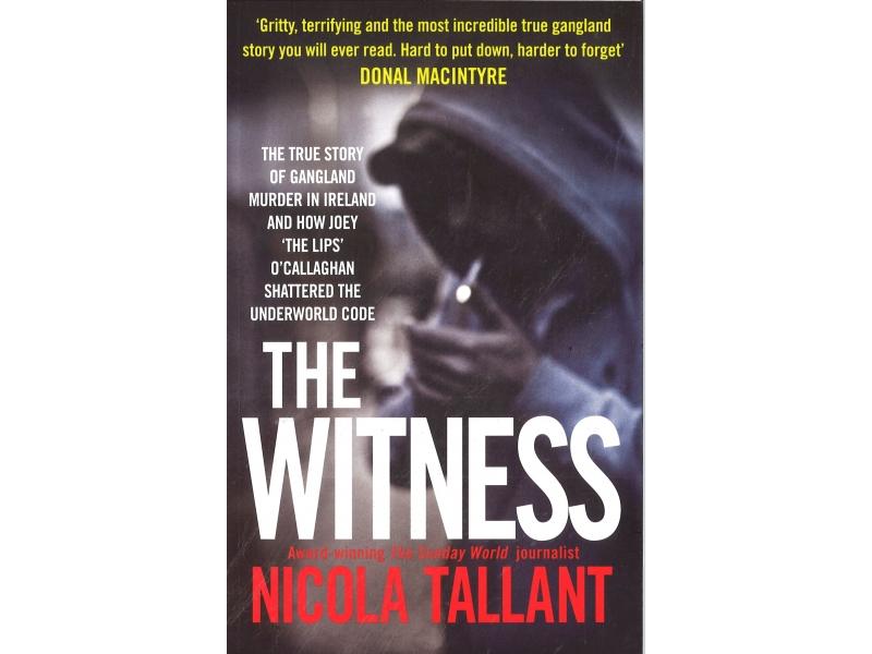 Nicola Tallant - The Witness