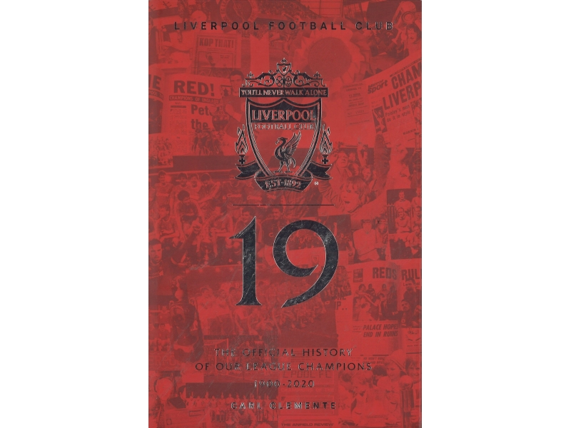 Liverpool - 19 - The Official History Of Our League Champions 1900-2020