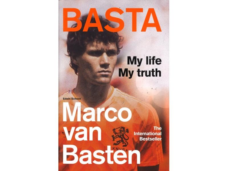 Marco Van Basten - Basta - My Life, My Truth