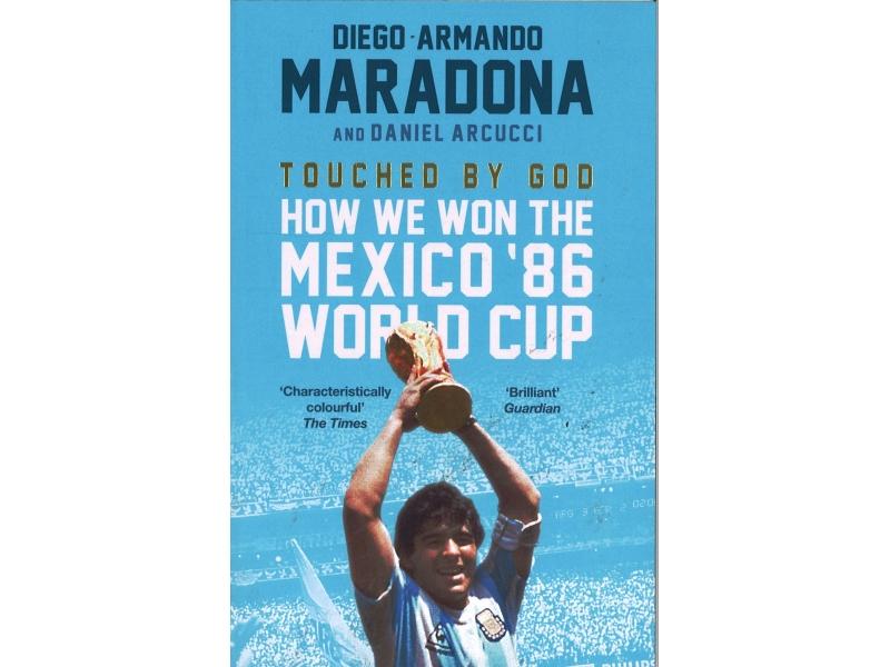 Diego Armando Maradona  - Touched By God