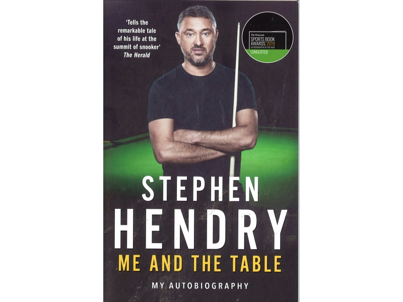 Stephen Hendry - Me And The Table