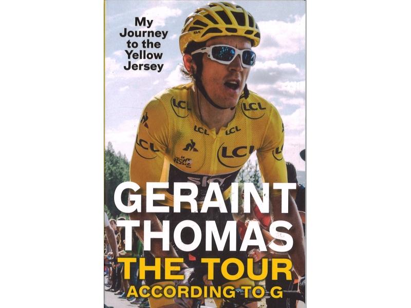 The Tour According To G - Geraint Thomas