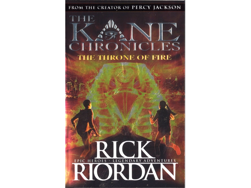 Rick Riordan - The Kane Chronicles - The Throne Of Fire