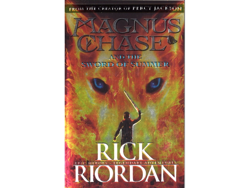 Rick Riordan - Magnus Chase And The Sword Of Summer