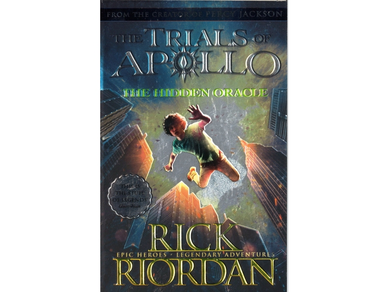 Rick Riordan - The Trials Of Apollo - The Hidden Oracle