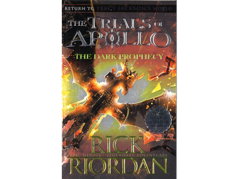 Rick Riordan - The Trials Of Apollo - The Dark Prophecy