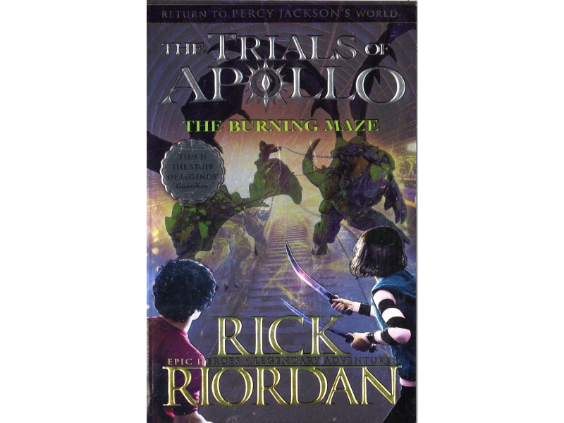 Rick Riordan - The Trials Of Apollo - The Burning Maze
