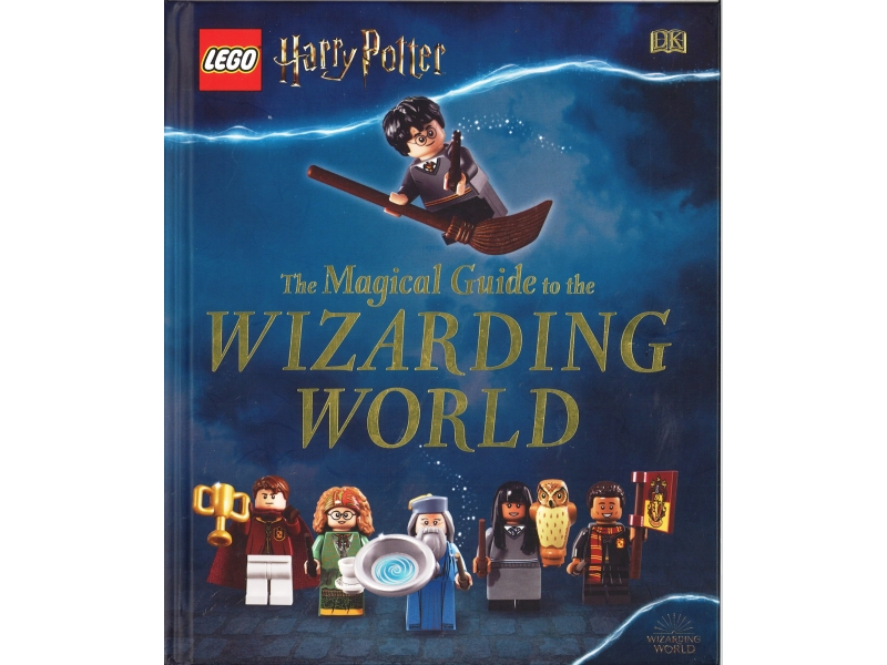 Harry Potter - The Magical Guide To The Wizarding World
