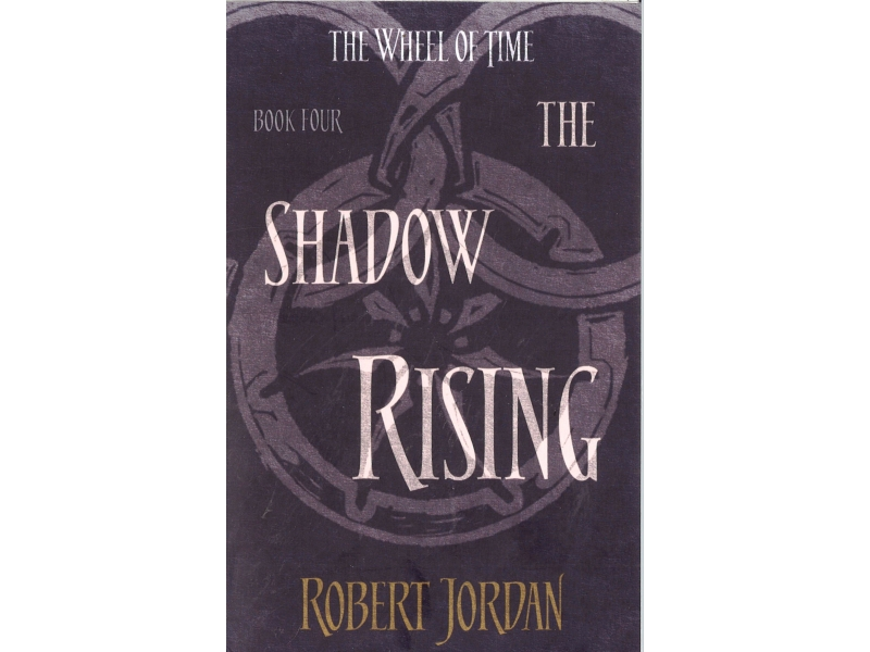 Robert Jordan - The Wheel Of Time Book 4 - The Shadow Rising