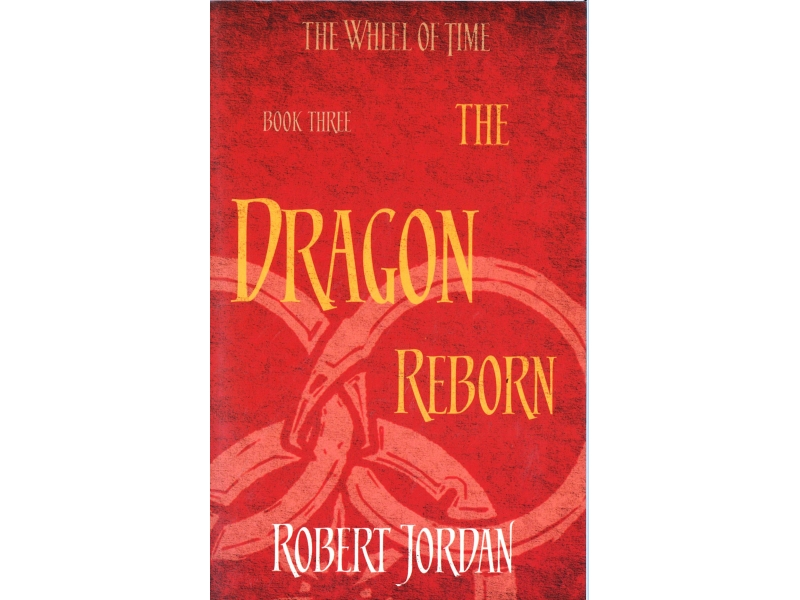 Robert Jordan - The Wheel Of Time Book 3 - The Dragon Reborn