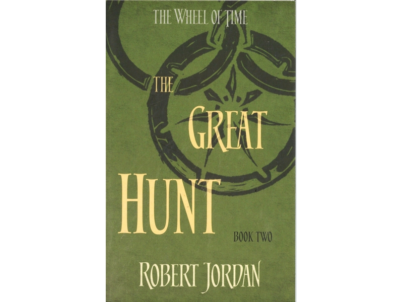 Robert Jordan - The Wheel Of Time Book 2 - The Great Hunt