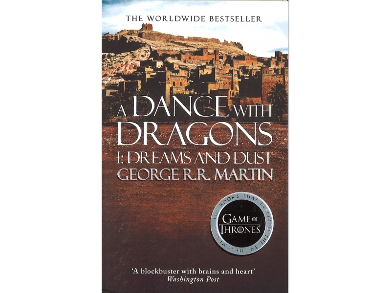 George R.R. Martin  - Game Of Thrones Book 6 - A Dance With Dragons 1 - Dreams And Dust