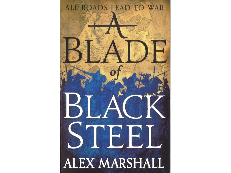 Alex Marshall - A Blade Of Black Steel