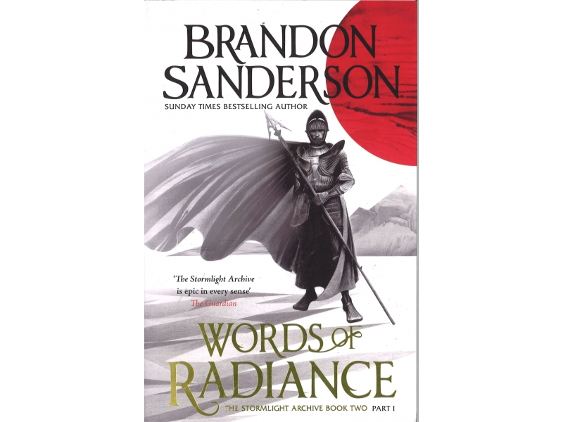 Brandon Sanderson - Words Of Radiance - The Stormlight Archive Book 2 Part 1
