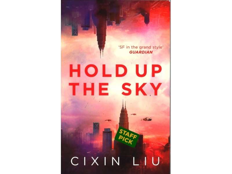 Cixin Liu - Hold Up The Sky
