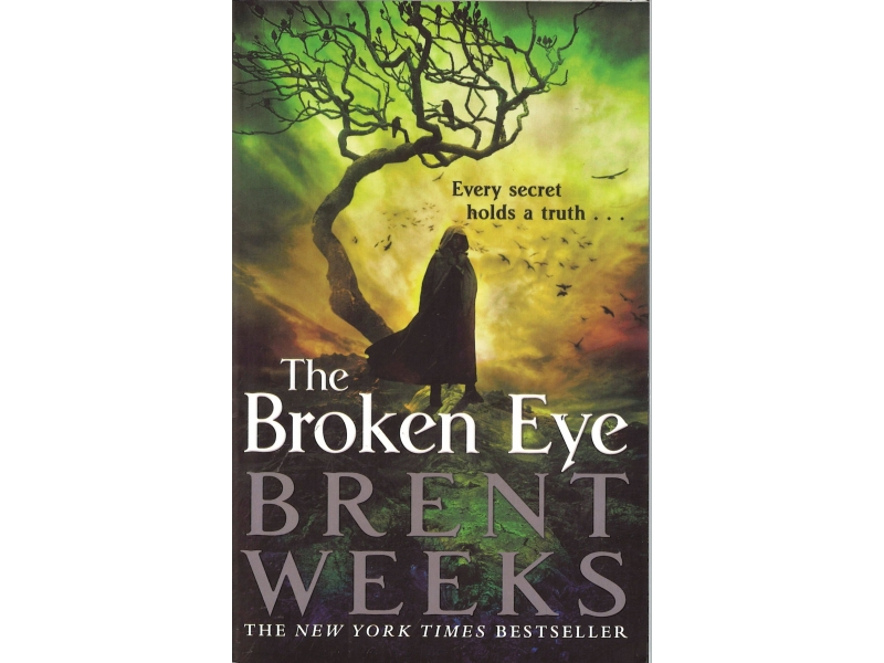 Brent Weeks - Book 3 - The Broken Eye