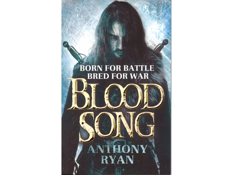 Anthony Ryan - Blood Song - Raven's Shandow Book 1