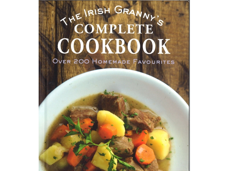 The Irish Granny's Complete Cookbook