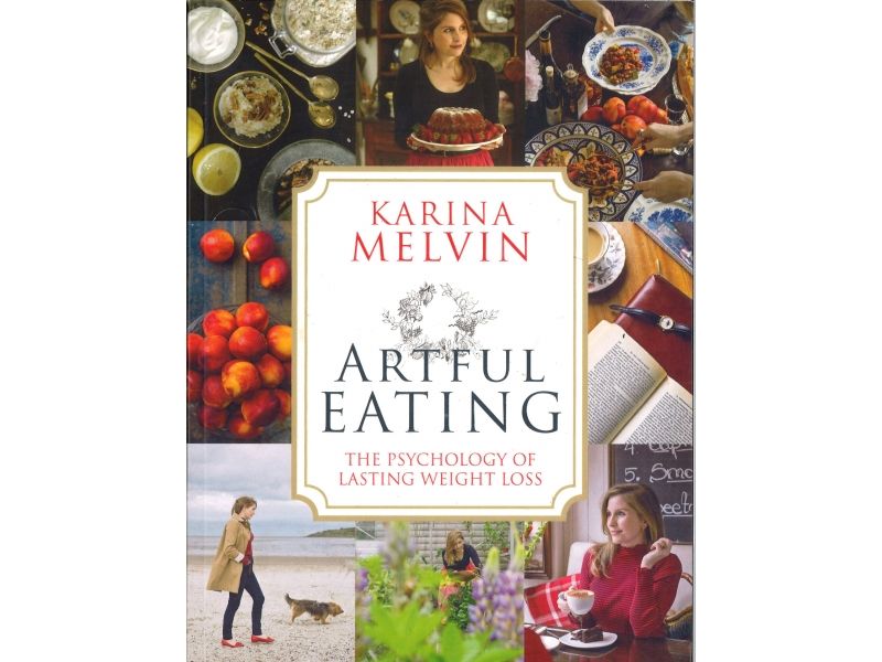 Artful Eating - Karina Melvin