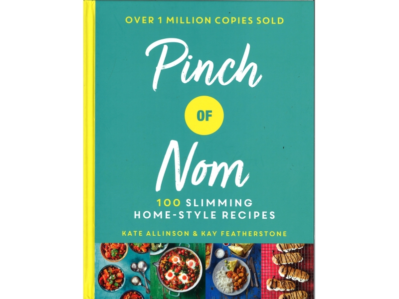 Pinch Of Nom - Kate Allinson & Kay Featherstone