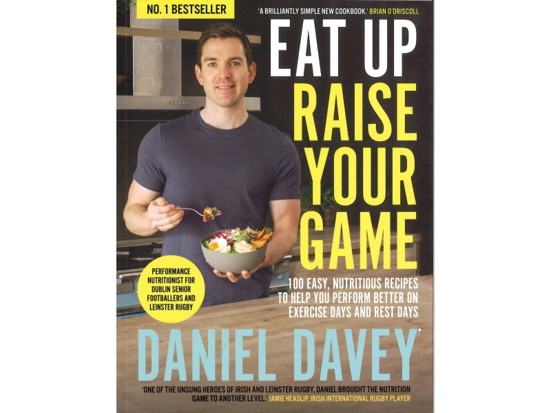 Daniel Davey - Eat Up Raise Your Game