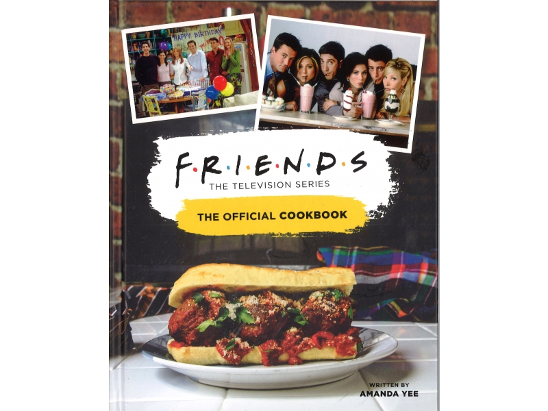 Friends - The Official Cookbook