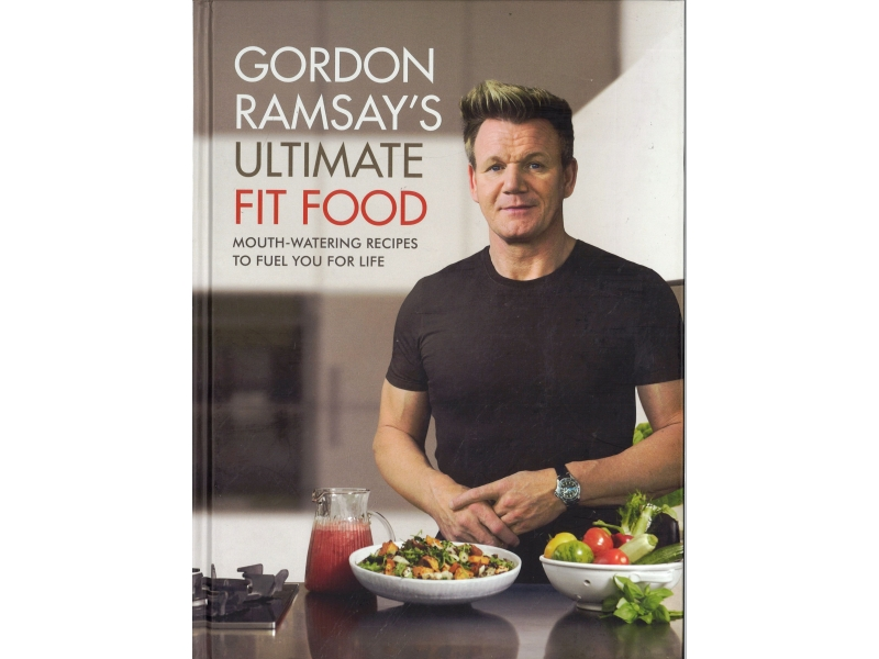 Gordon Ramsay's Ultimate Fit Food
