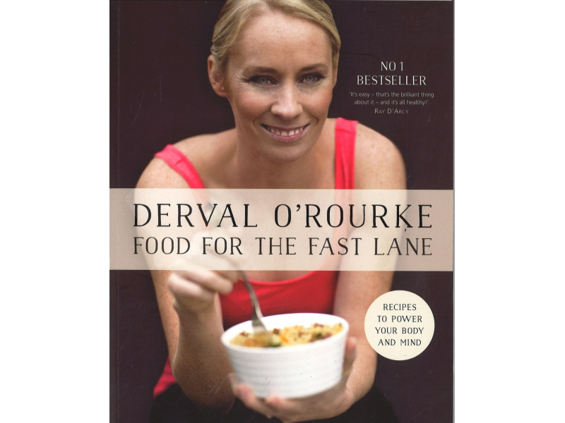 Derval O'Rourke - Food For The Fast Lane