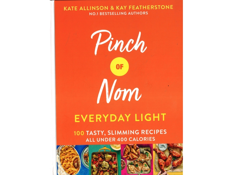 Pinch Of Nom - Everyday Light - Kate Allinson & Kay Featherstone