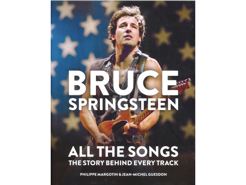 Bruce Springsteen - All The Songs