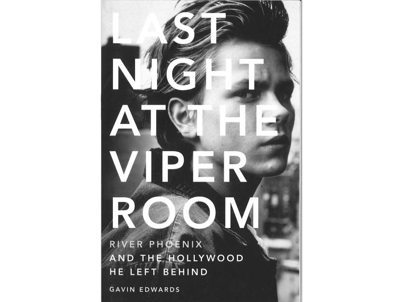 River Phoenix - Last Night At The Viper Room