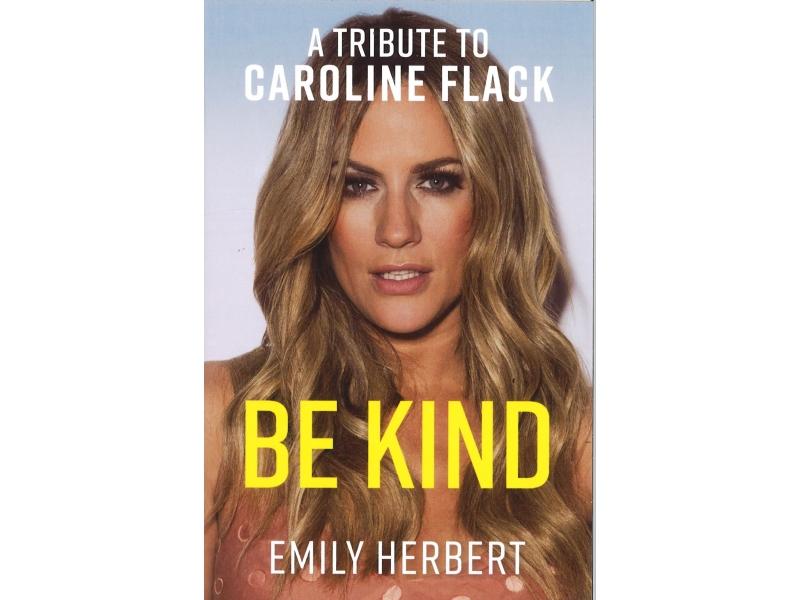 Emily Herbert - Be Kind - A Tribute To Caroline Flack