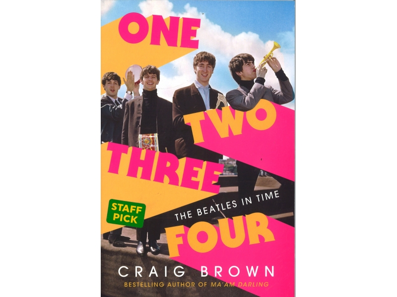Craig Brown - One, Two, Three, Four - The Beatles In Time