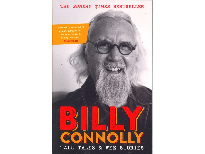 Billy Connolly - Tall Tales & Wee Stories
