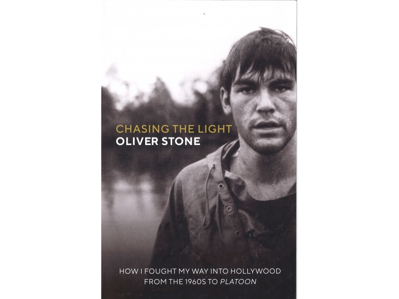 Oliver Stone - Chasing The Light