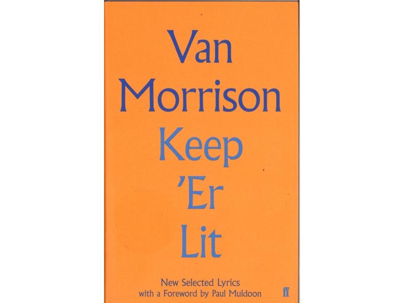 Van Morrison - Keep 'Er Lit