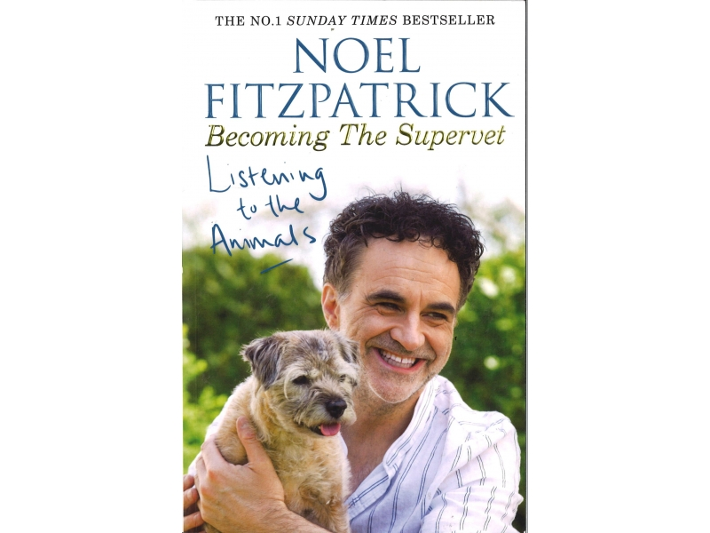 Noel Fitzpatrick - Becoming The Supervet - Listening To The Animals