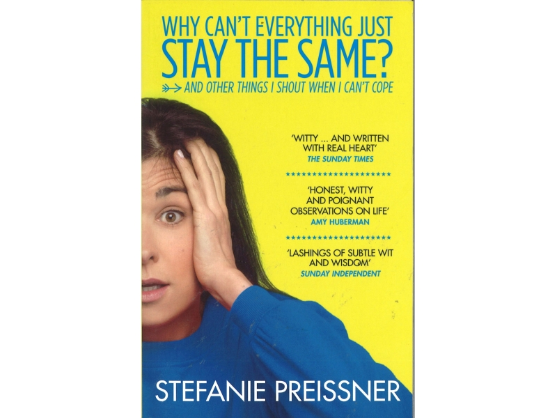 Stefanie Preissner - Why Can't Everything Just Stay The Same