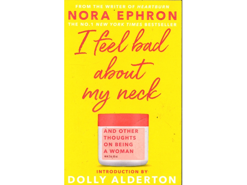 I Feel Bad About My Neck - Dolly Alderton