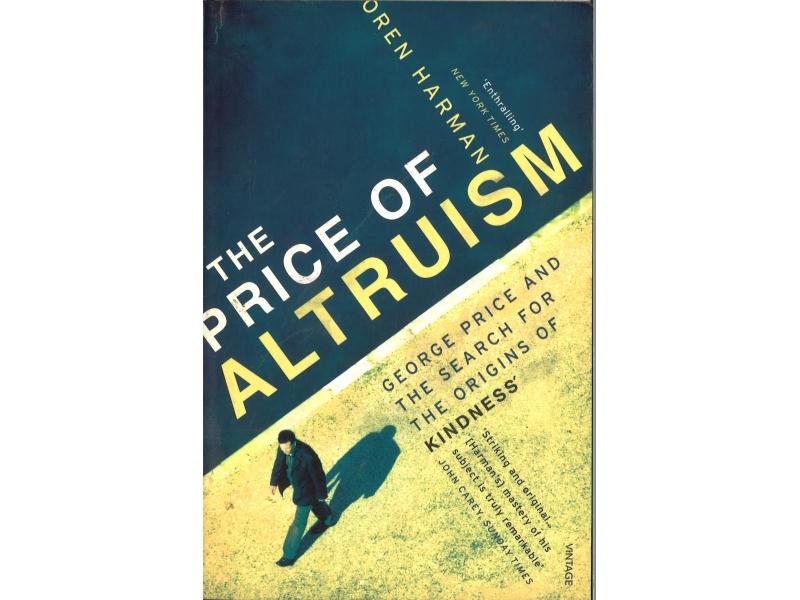 Oren Harman - The Price Of Altruism