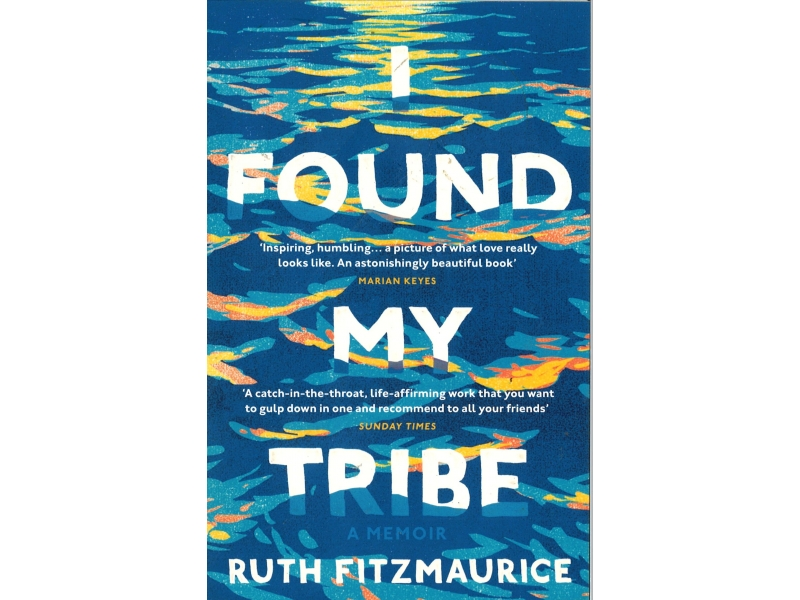 Ruth Fitzmaurice - I Found My Tribe