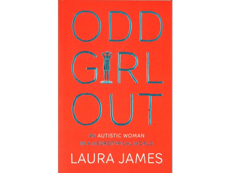 Laura James - Odd Girl Out