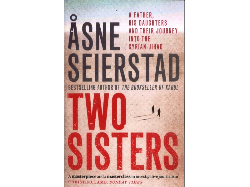 Asne Seierstad - Two Sisters