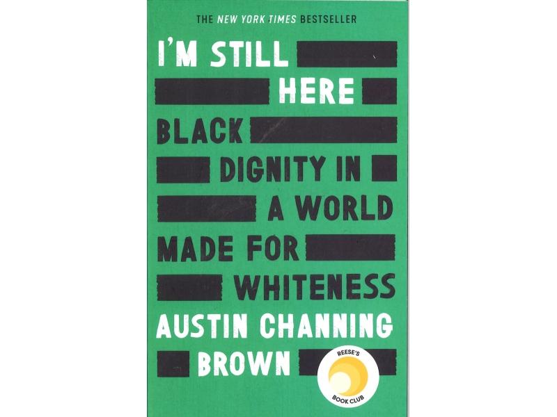 Austin Channing Brown - I'm Still Here