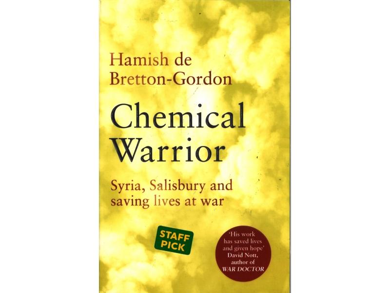 Hamish De Bretton-Gordon - Chemical Warrior