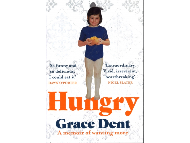 Grace Dent - Hungry