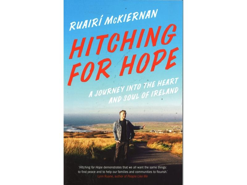 Ruairi McKiernan - Hitching For Hope