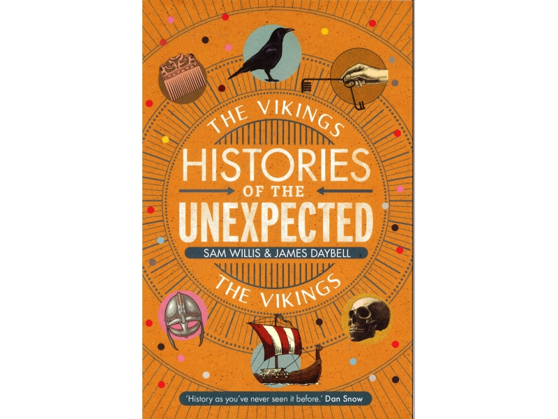 Histories Of The Unexpected - The Vikings