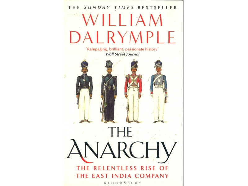 William Dalrymple - The Anarchy